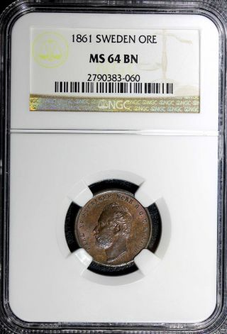 Sweden Carl Xv Adolf Bronze 1861 1 Ore Ngc Ms64 Bn Low Mintage:300,  000 Km 705 photo