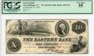 1852 $10 The Eastern Bank - West - Killingly,  Connecticut Note Pcgs Vf 35 W/ Train photo