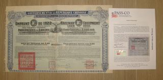 1922 Chinese Gov ' T Loan - China Railway Equipment Bond W/coupons With
