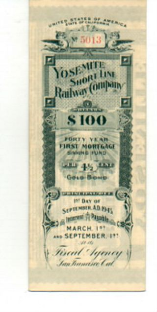 Sweetie 6: I/u 1905 $100 Yosemite Short Line Ry Gold Bond photo