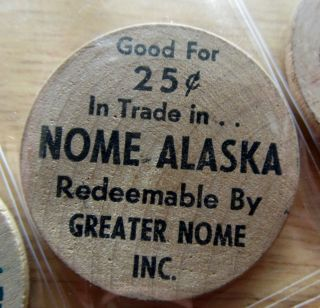 Nome Alaska Good For.  25 Trade Greeater Nome Inc.  Wooden Nickel photo