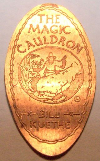Lpe - 125 : Vintage Elongated Cent: The Magic Cauldron / Bill Kuethe photo