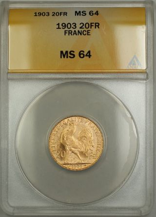 1903 France 20 Fr Francs Gold Coin Anacs Ms - 64 photo