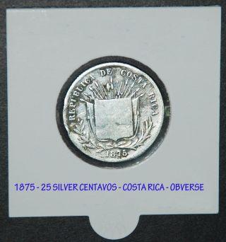 Silver Coin 25 Centavos 1875 - Republica De Costa Rica photo