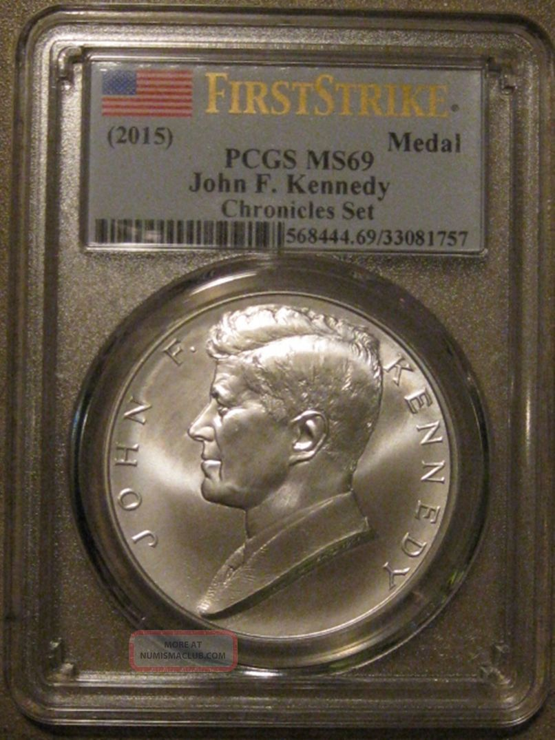 2015 John F.  Kennedy Coin & Chronicles Metal Pcgs Ms69 Dollars photo