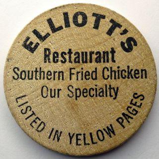 Elliott ' S Restaurant Wooden Nickel/token/coin - 1968 Fried Chicken Advertising photo
