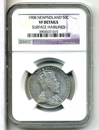 Newfoundland 50 Cents 1908, .  925 Silver,  Ngc Vf Details photo