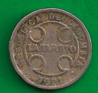 Columbia 2 Centavos 1921 Leprosarium Leper Lazareto Colony Coin photo