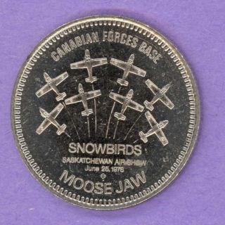 1978 Moose Jaw Saskatchewan Trade Token Band Capital Cfb Snowbirds Airplanes photo
