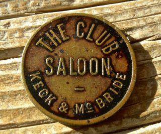 1900 Loomis Washington Wa Okanogan Co Xrare The Club Saloon Keck & Mcbride Token photo