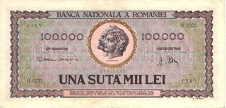 1947 Banca Nationala A Romaniei - Rumania 100000 Lei In Vf Pick: 59a photo