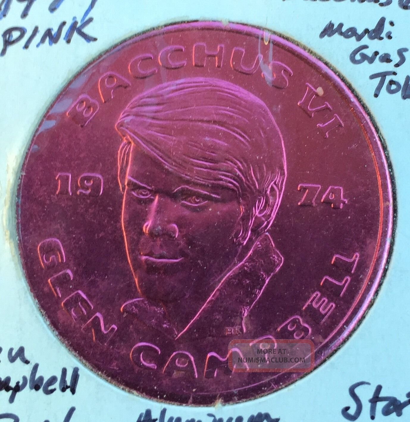 1974 Bacchus 6 Mardi Gras Token Glen Campbell Bu 867f Exonumia photo