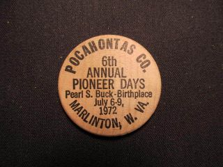 1972 Marlinton,  West Virginia Wooden Nickel Token - 6th Pioneer Days Wooden Coin photo