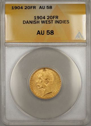 1904 Danish West Indies 20 Fr Francs Gold Coin Anacs Au - 58 photo