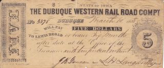 1858 Dubuque Iowa Western Rail Road Compy Five Dollars Voucher S H Langworthy photo