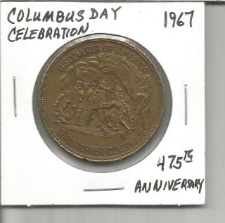 (j) So Called Dollar 1967 Columbus Day Celebration 475th Anniversary photo