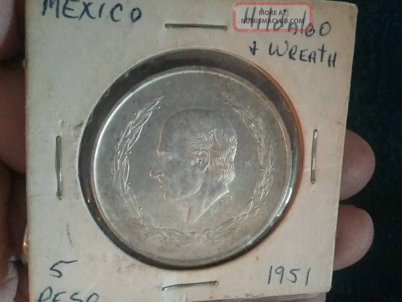 1951 Mexican Silver 5 Pesos Hidalgo With Wreath Coins: World photo