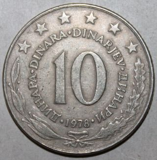 Yugoslav 10 Dinaras Coin,  1978 - Km 62 - Yugoslavia Dinara - Cold War photo