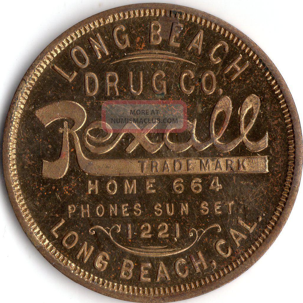 Long Beach California Long Beach Drug Company Merchant Good For Trade Token Exonumia photo