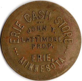 Erie Minnesota Erie Cash Store Merchant Good For Trade Token photo