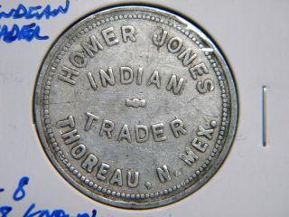 Thoreau,  Mexico Token Homer Jones,  Indian Trader R - 8 6 - 8 Known Aoo photo