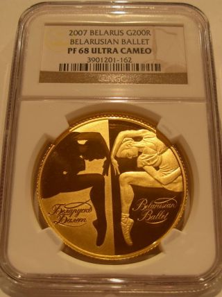 Belarus 2007 Gold 1 Oz 200 Roubles Ngc Pf - 68uc Belarusian Ballet photo
