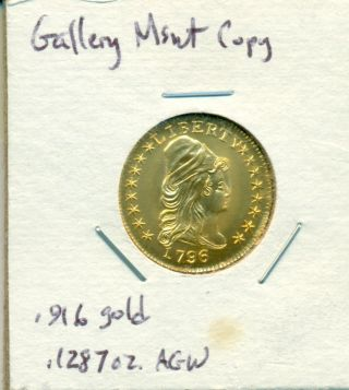 Gallery Museum 1796 With Stars Capped Bust 1/4 Eagle.  916 Fine Gold Token photo