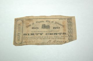 Civil War Currency,  Confederate City Issue,  Richmond,  Va 1862 60 Cent Note. photo