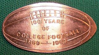Lpe - 65: Vintage Elongated Cent: 100 Years Of / College Football / 1869 - 1969 photo