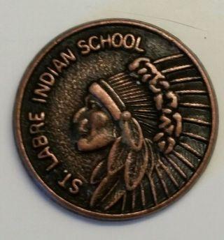 St.  Labre Indian School Ashland Montana Trade Token photo