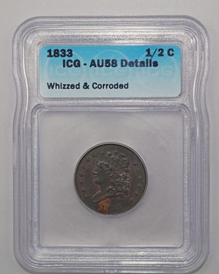 1833 Classic Head Half Cent Icg Au - 58,  Whizzed And Corroded. photo