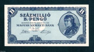 Hungary Ungarn 100 Million (100.  000.  000) B.  Pengo 1946 Crisp Unc Banknote P 136 photo