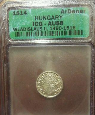 Hungary Denar 1514,  Icg Au58 photo
