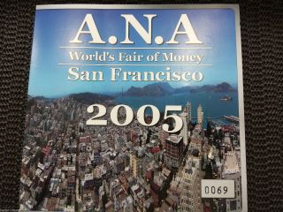 2005 A.  N.  A.  World ' S Fair Of Money