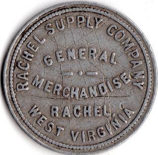 Rachel West Virginia Rachel Supply Company Merchant Good For Trade Token photo