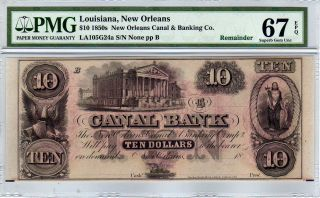 $10 1850s Orleans Canal & Banking Co.  Louisiana - Pmg Gem Unc.  67 Epq photo