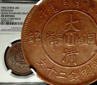 ✪1906 China Empire Szechuan 20 Cash Ngc Au Details Luster Scarce photo