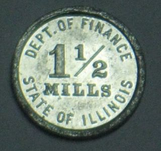 Retailers ' Occupation Token 1 1/2 Mills Dept.  Of Finance [illinois] Alum.  6