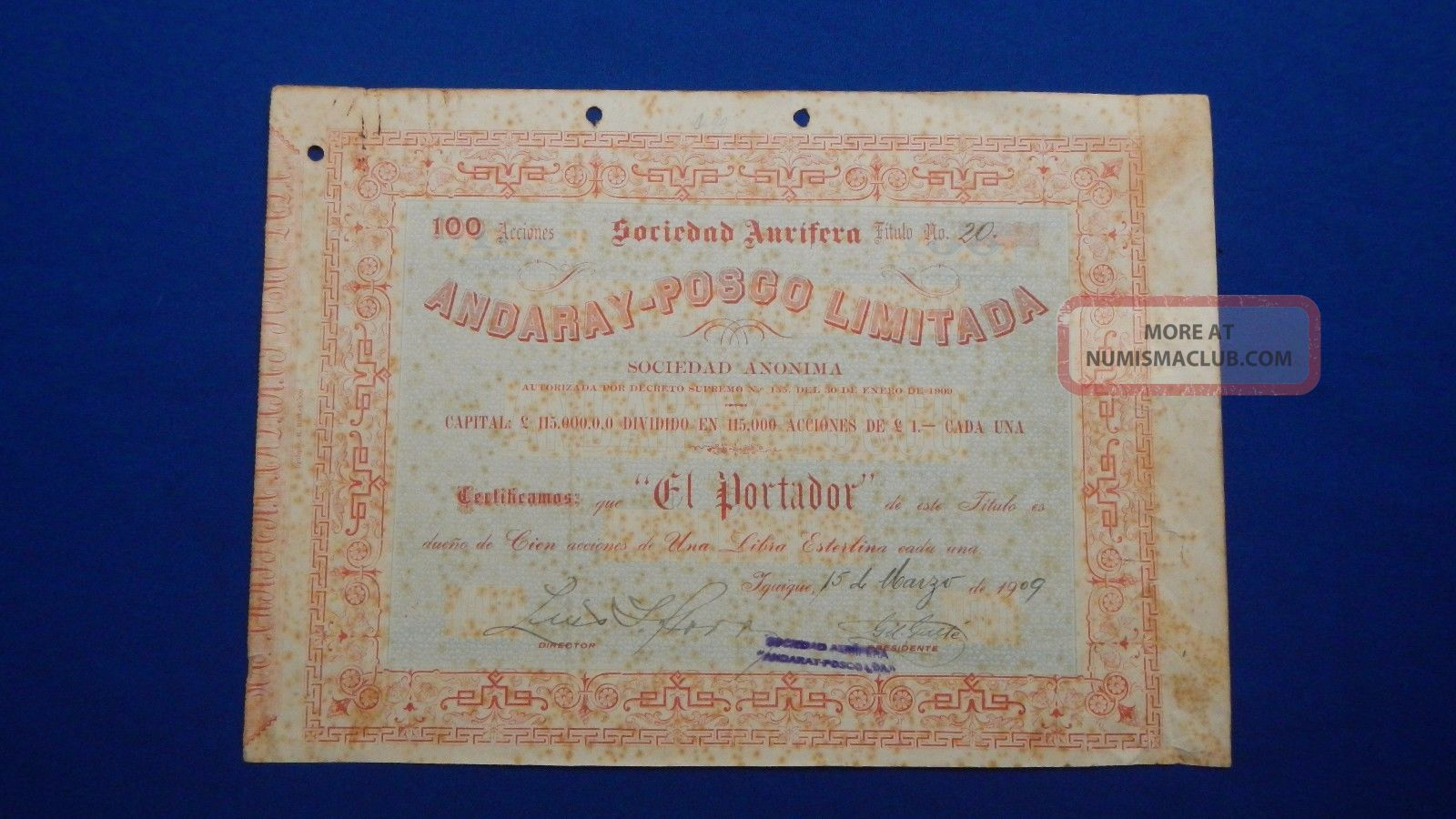 Sociedad Aurifera Andaray - Posco Limitada S.  A,  100 Actions,  Iquique - Chile.  1909. Stocks & Bonds, Scripophily photo