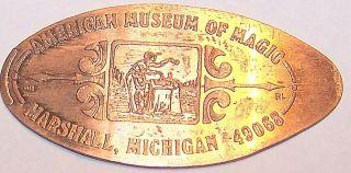 Vintage Elongated Cent: American Museum Of Magic / Marshall,  Michigan - 49068 photo