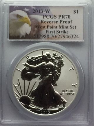 2013 - W (reverse Proof) American Silver Eagle - First Strike Pcgs Ms70. photo