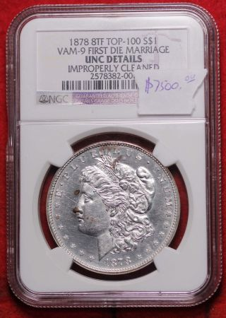 1878 8tf Top100 Silver Morgan Dollar Vam - 9 First Die Marriage Unc Details By Ngc photo