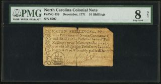 1771 North Carolina Colonial Note 10s Ten Shillings Nc - 138 Pmg Vg8 Vg 8 Net photo
