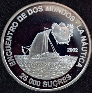 Ecuador 2002,  25 000 Sucres,  0.  9250 Silver 0.  8059 Oz.  Asw, photo