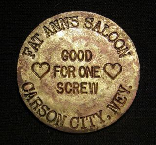 Vintage Brothel Token Fat Ann ' S Saloon Carson City,  Nevada Look photo