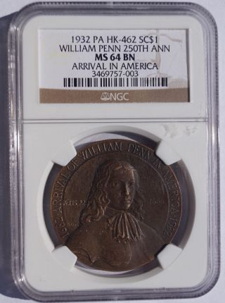 1932 William Penn 250th Anniv Sc$1 - Hk - 462 - Ngc Ms64 Bn - So - Called Dollar photo