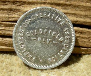 Ca 1910 Goldfield Nevada Nv (liv Ghost Town) Employees Co - Op 10c Va Trade Token photo