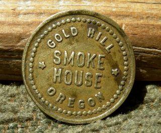 Ca 1900 Gold Hill,  Oregon Or (scarce Tiny Mining Camp) Cigar Merchant Token photo