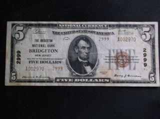 1929 Series Bridgeton Nat ' L Bank Of Bridgeton,  Nj $5 Note - Charter 2999 - Type 2 photo