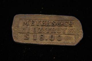 Meyers & Co 1 Oz.  Troy $18 U.  S.  Standard Warranted photo